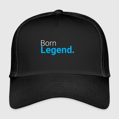 Born Legend - Trucker Cap