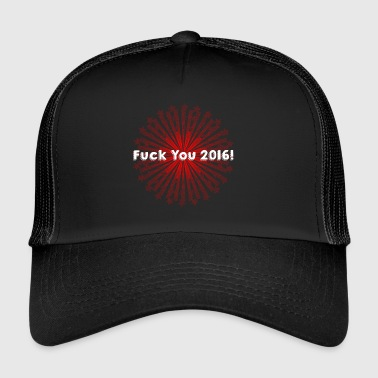 Fuck You 2016 - Gorra de camionero