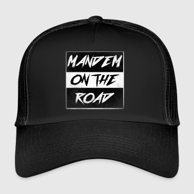 mandem_on_the_road0000 - Trucker Cap