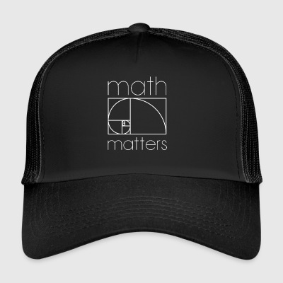 MATH MATTERS MATHEMATIK SHIRT - Trucker Cap