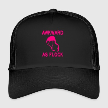 Flamingo Awkward as Flock gift - Trucker Cap