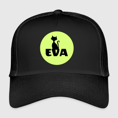 Eva Name First name - Trucker Cap