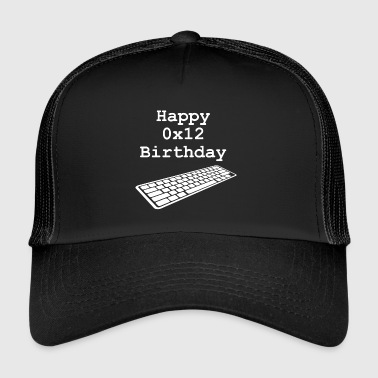 18th birthday: Happy 0x12 Birthday - Trucker Cap