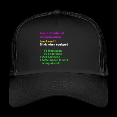 Robe of demotivation - Trucker Cap