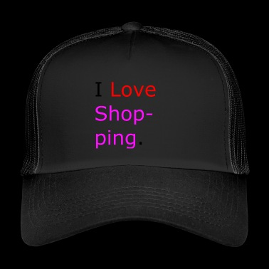 I love Shopping ( pink) - Trucker Cap