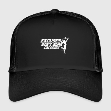 Excuses don´t burn Calories - Volleyball - Trucker Cap