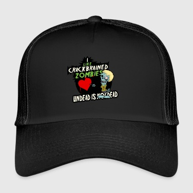Undead is not dead - Trucker Cap
