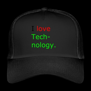 i love technologie - Trucker Cap