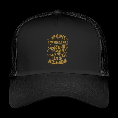 Hungarians do more - Trucker Cap