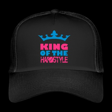 king of the hard style - Trucker Cap
