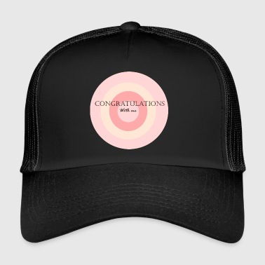 congratulations with me pink / pink - Trucker Cap