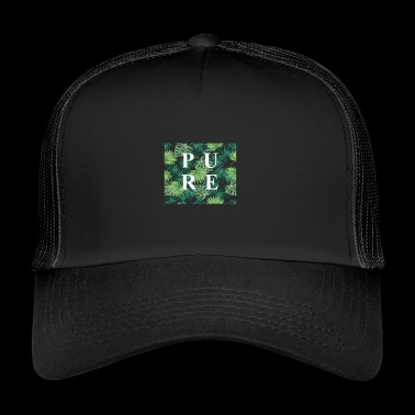 PURE - Trucker Cap