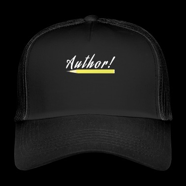 Author and Pencil for all Writers and Poets - Trucker Cap
