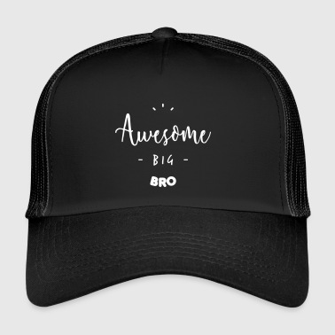 Awesome BIG BRO - Trucker Cap