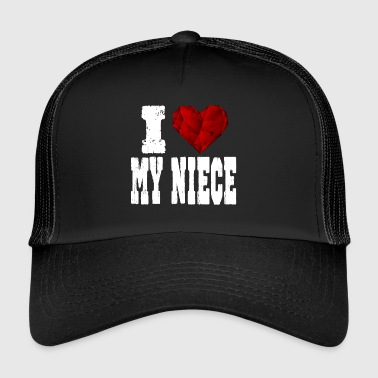 i love my niece - Trucker Cap