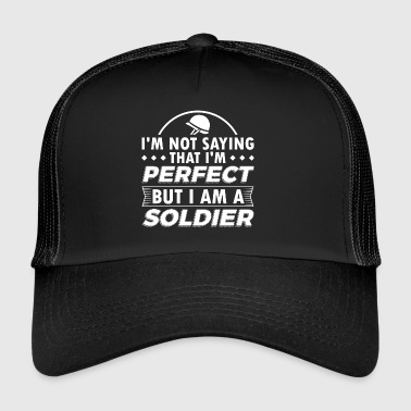 Funny Soldier Army Shirt Inte Perfect - Trucker Cap