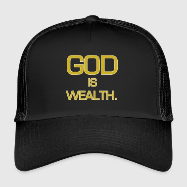 God is rijkdom. - Trucker Cap