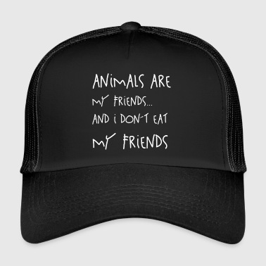 Animals are my Friends - Trucker Cap