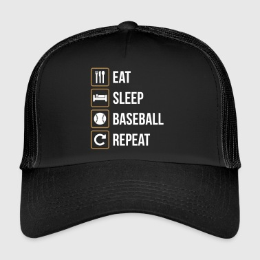 Eat Sleep Baseball Softball Repeat - Trucker Cap