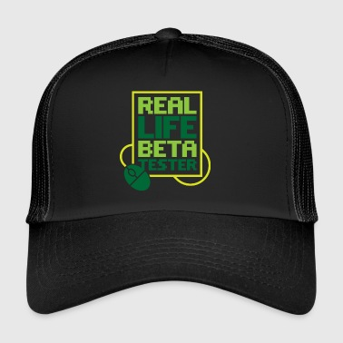 Real Life beta tester! - Trucker Cap