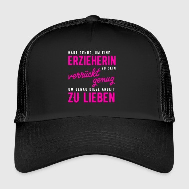Hard enough to be an educator! - Trucker Cap