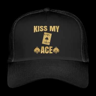 Kiss My Ace Poker Pun Gift - Trucker Cap