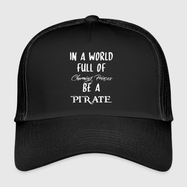 BE A PIRATE - Trucker Cap