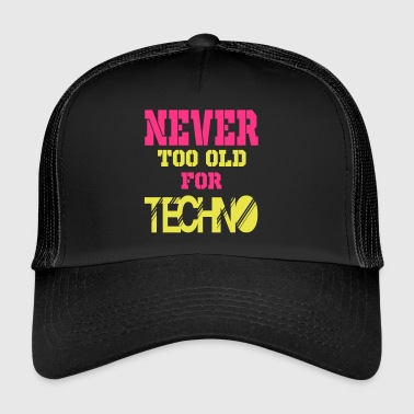 never too old for 2 - Trucker Cap
