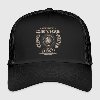 yes i am a genius gift TENNIS PLAYER - Trucker Cap