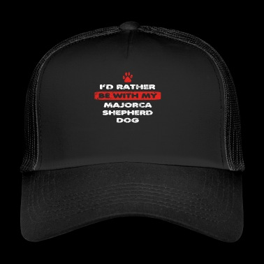 Hund dog love rather bei my MAJORCA SHEPHERD DOG - Trucker Cap