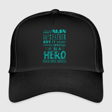 Ovarian Cancer Awareness! Father is a Hero! - Trucker Cap