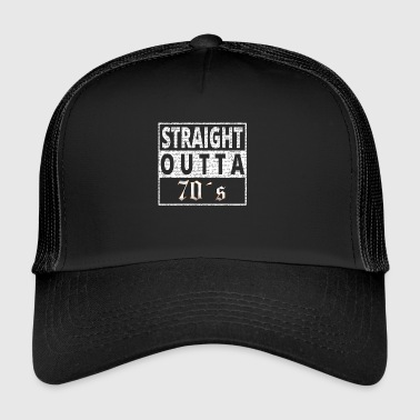 Straight Outta 70s - Trucker Cap