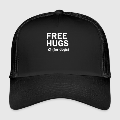 Free hugs for dogs dog dog mother - Trucker Cap