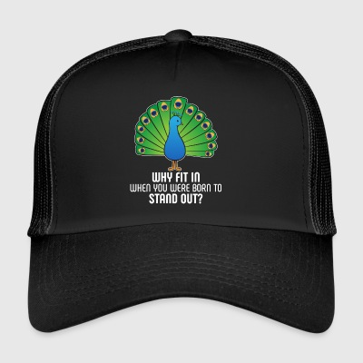 Colorful Peacock: Born To Stand Out! Bird Gift - Trucker Cap