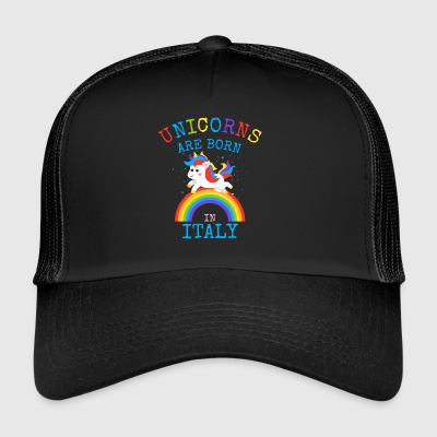 Unicorns are born in Italy.Funny Unicorn Kids Gift - Trucker Cap