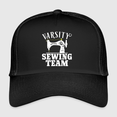 Varsity Sewing Machine Team - Sewing - Trucker Cap