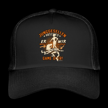 JGA team dominatrix I say goodbye tomorrow tomorrow - Trucker Cap