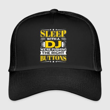 SLEEP WITH A DJ - PUSHING THE RIGHT BUTTONS - Trucker Cap