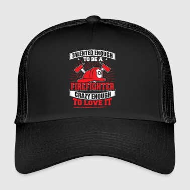 TALENTED firefighter - Trucker Cap