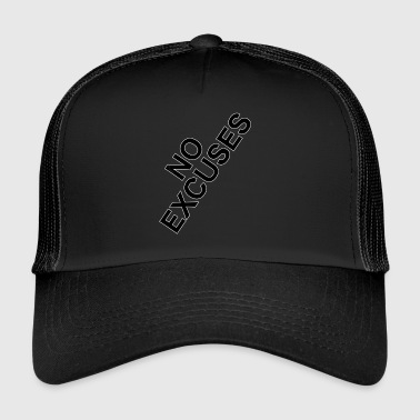 pas d'excuses - Trucker Cap