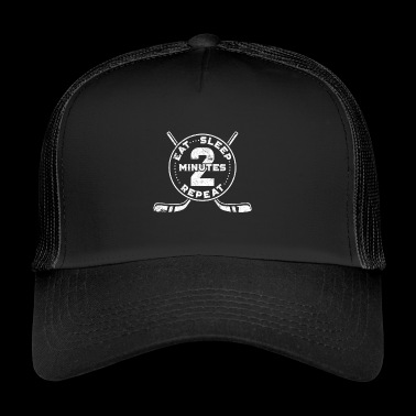 Eishockey Eat Sleep 2 Minutes Repeat Shirt - Trucker Cap