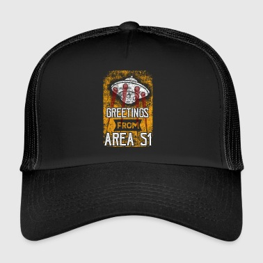 Greetings From Area 51 UFO - Trucker Cap