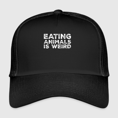 Eating Animals Is Weird Vegan Animal Rights - Trucker Cap