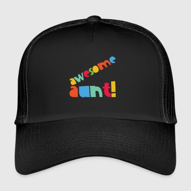 awesome aunt! - Trucker Cap