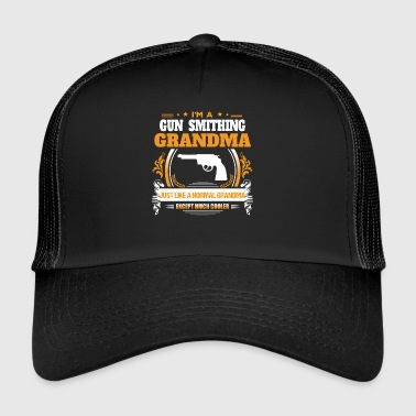 Gun Smithing Grandma Shirt Gift Idea - Trucker Cap
