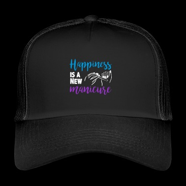Happiness is a new manicure - Trucker Cap