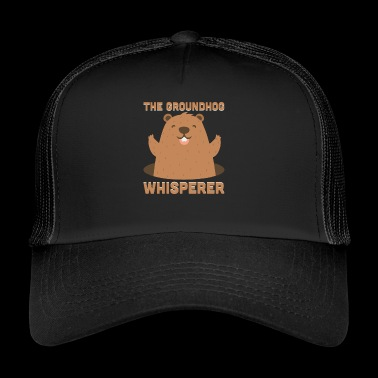 The Groundhog Whisperer Funny Ground-Hog - Trucker Cap
