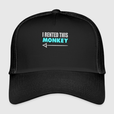 I Rented This Monkey With Arrow Funny Redneck - Trucker Cap