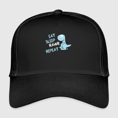 Eat Sleep Rawr Repeat T-Rex Dinosaurier Lustig - Trucker Cap