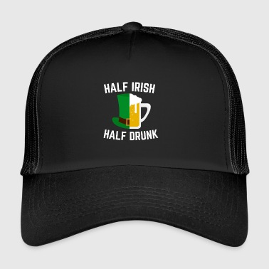 Half Irish Half Drunk St. Patrick's Day Apparel - Trucker Cap